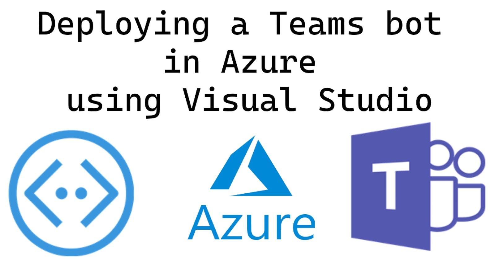 Deploying a Teams bot in Azure using Visual Studio