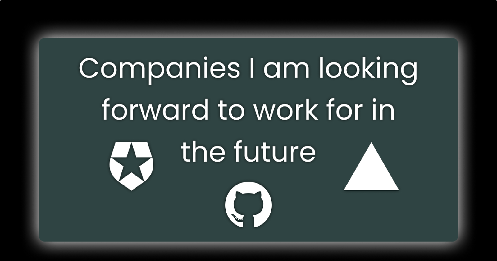 Companies I am looking forward to work for in the future