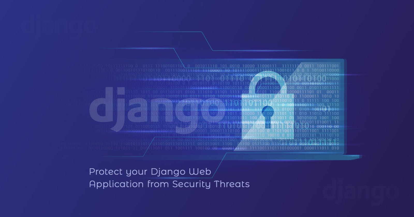 Deployment Web Security Checklist   Secure your Django App and Apache Server