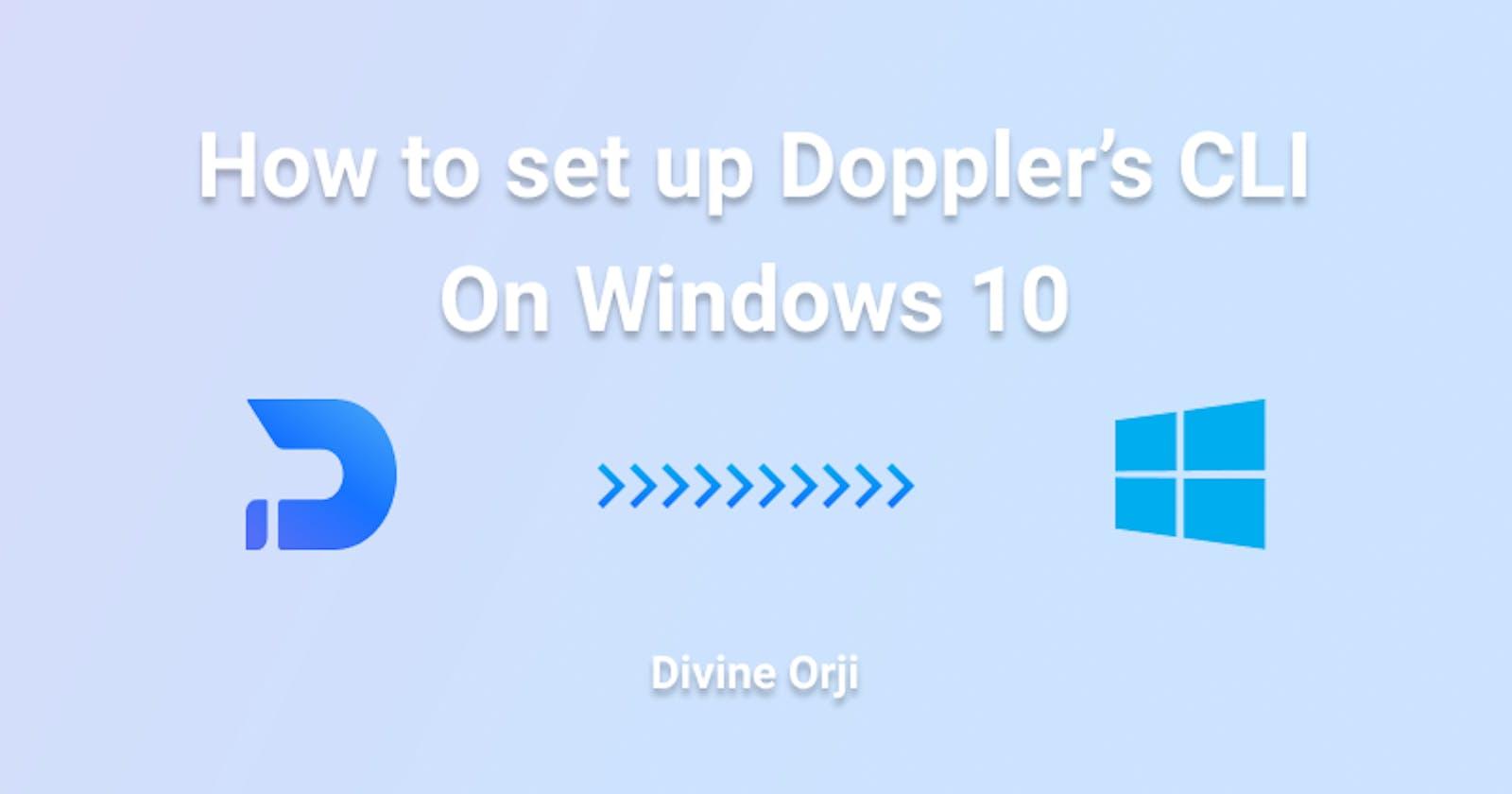 How to set up Doppler's CLI on Windows 10
