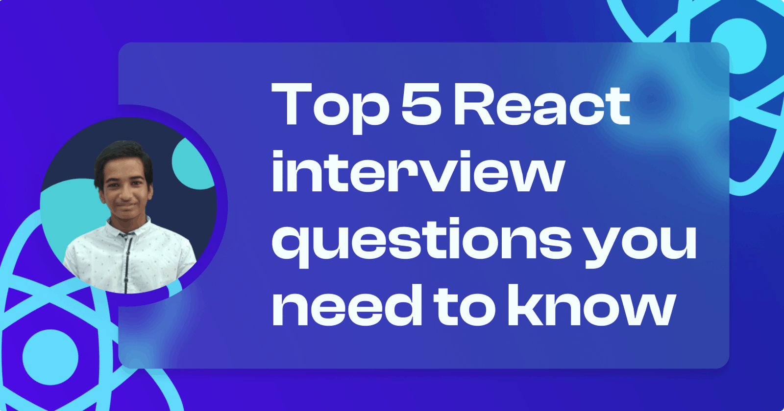 Top 5 React interview questions you need to know