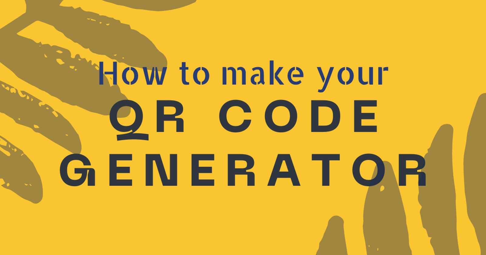 How to make your QR Code Generator using HTML, CSS & JavaScript