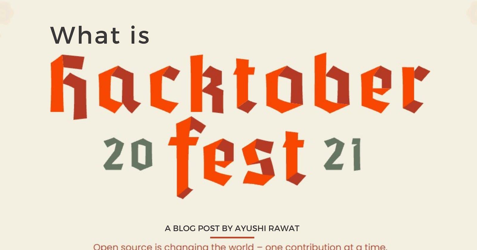 What is Hacktoberfest? Hacktoberfest 101