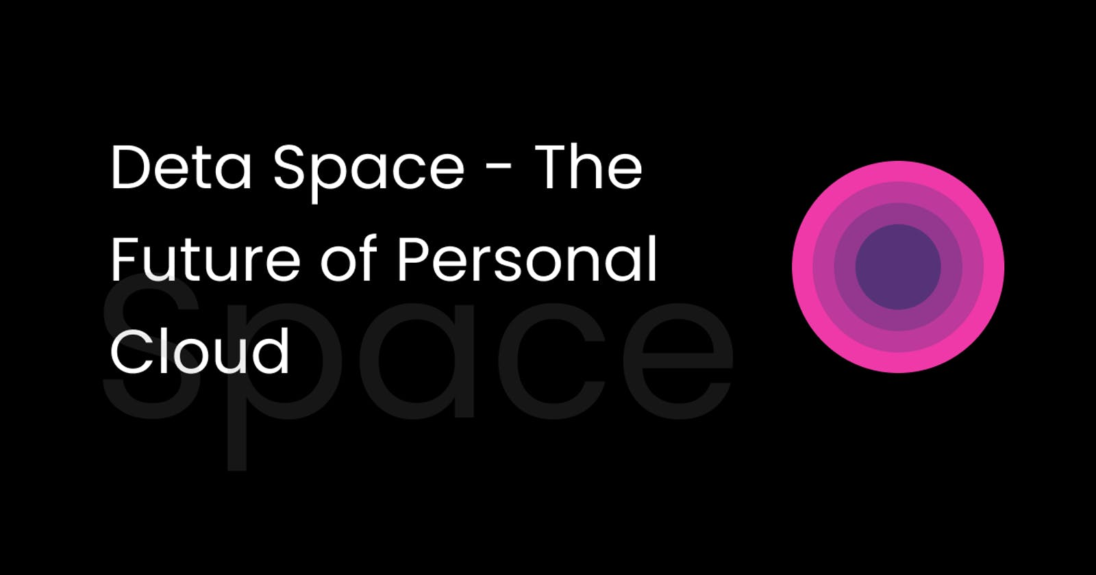 Deta Space - What is it and why is it the future?