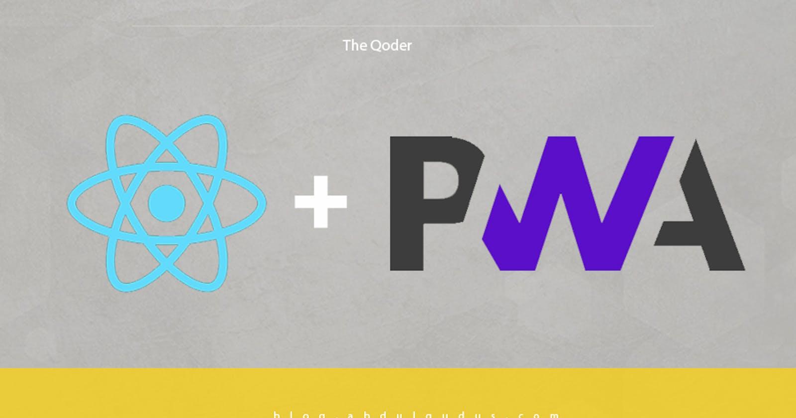 Progressive Web Apps in React (PWA Guide)
