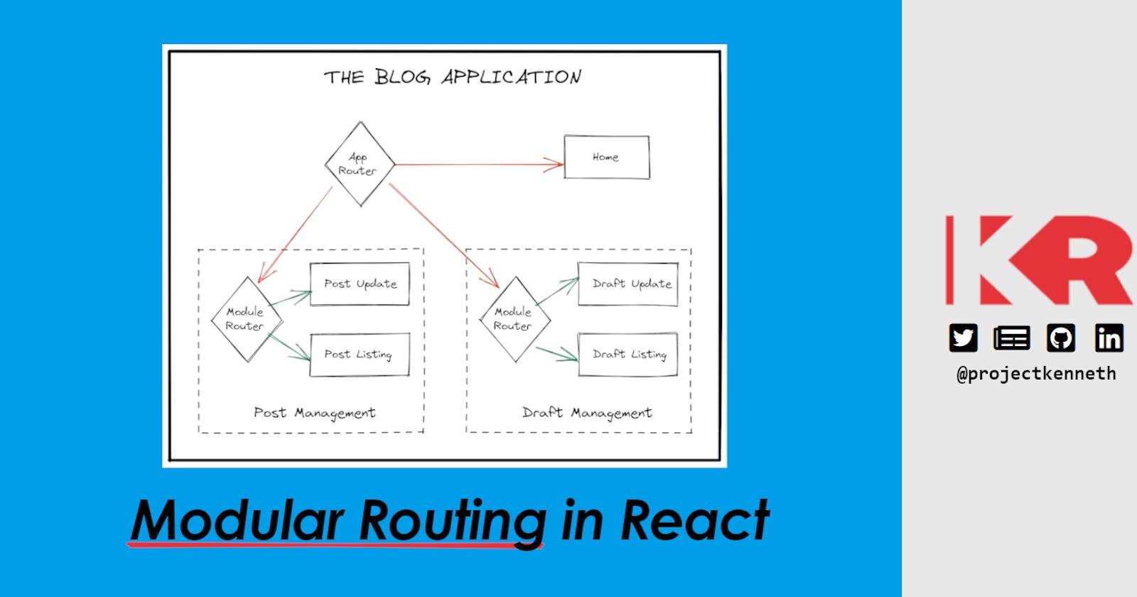 Modular Routing in React
