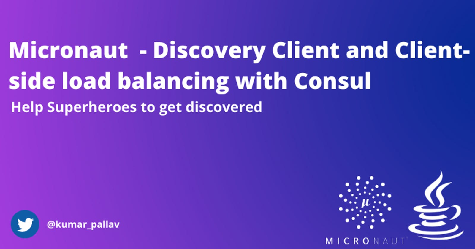 Micronaut  - Discovery Client and Client-side load balancing with Consul