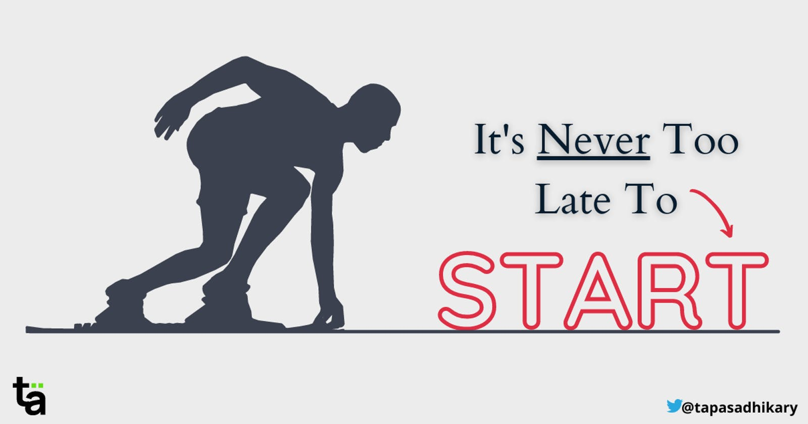 It's Never too late to START 🚀 when you STOP 🛑 doing these