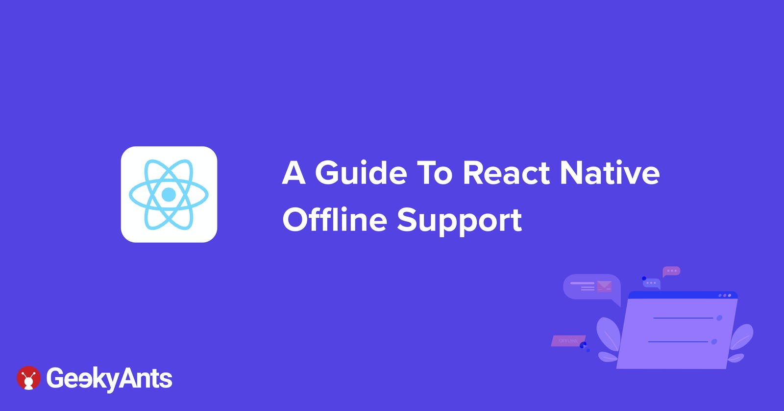 A Guide To React Native Offline Support