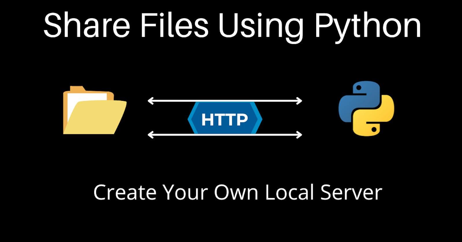 Share Files Easily Using Python