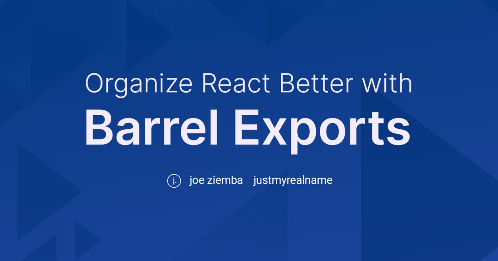 Organize React Components Better with Barrel Exports