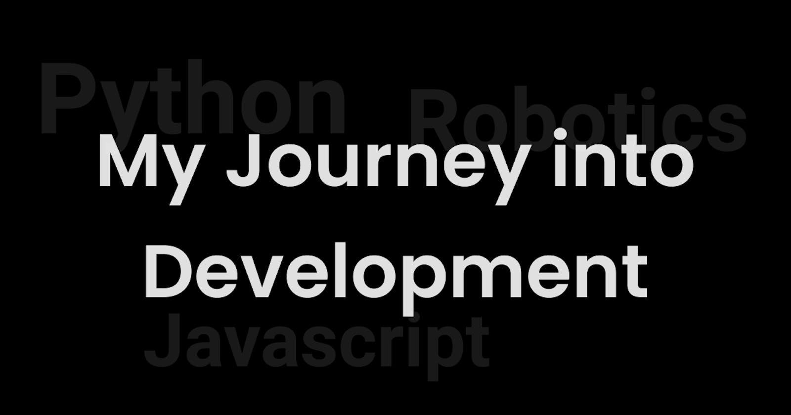 My Journey into Development