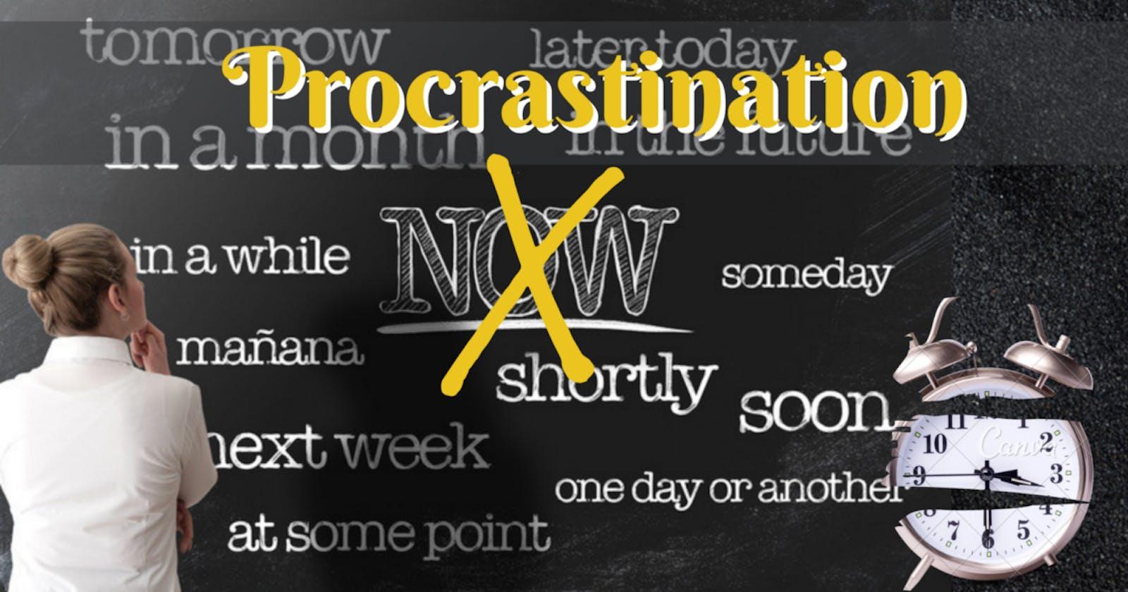How I overcame My Procrastination