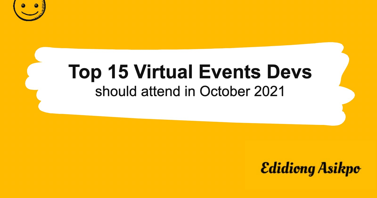 Top 15 Virtual Events Devs Should Attend in October 2021