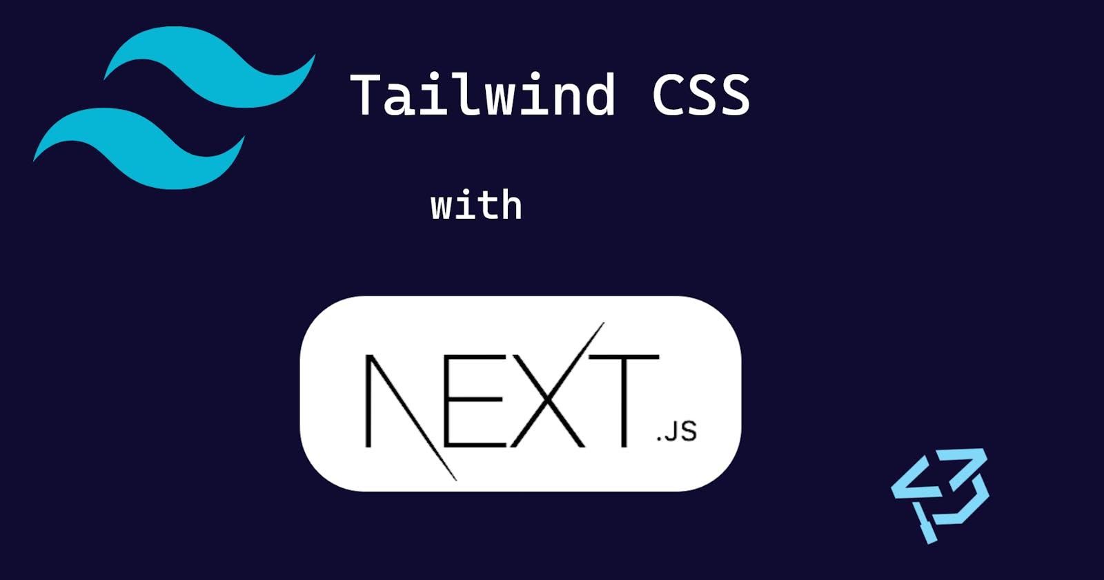 Setup Tailwind CSS with Next.js