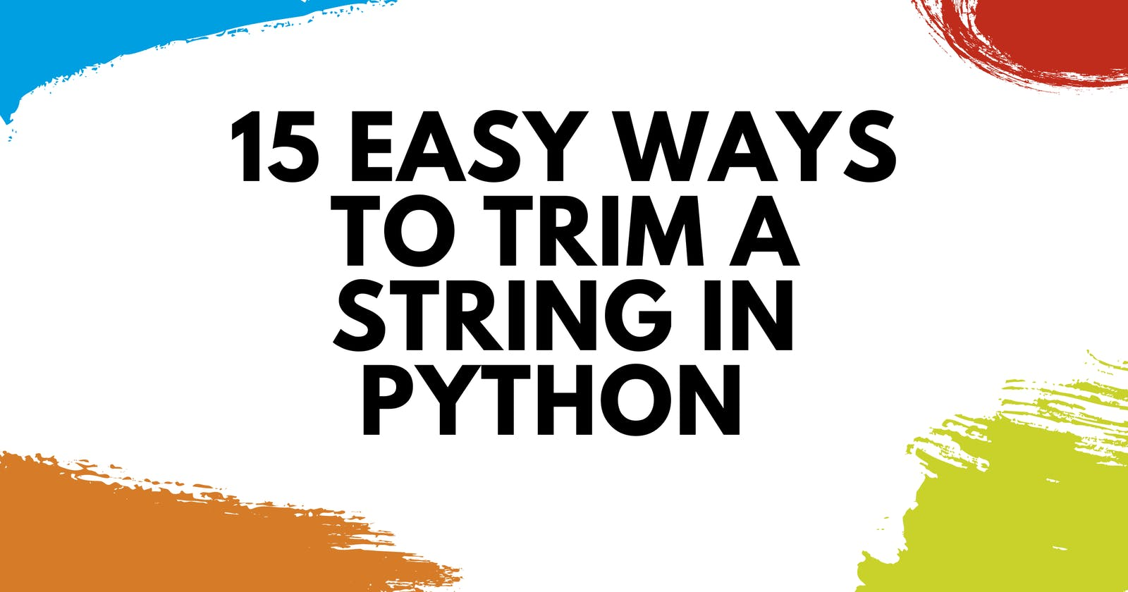 15 Easy Ways to Trim a String in Python