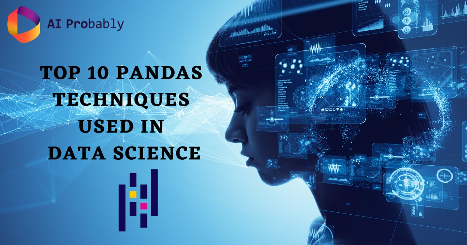 Top 10 Pandas techniques used in Data Science
