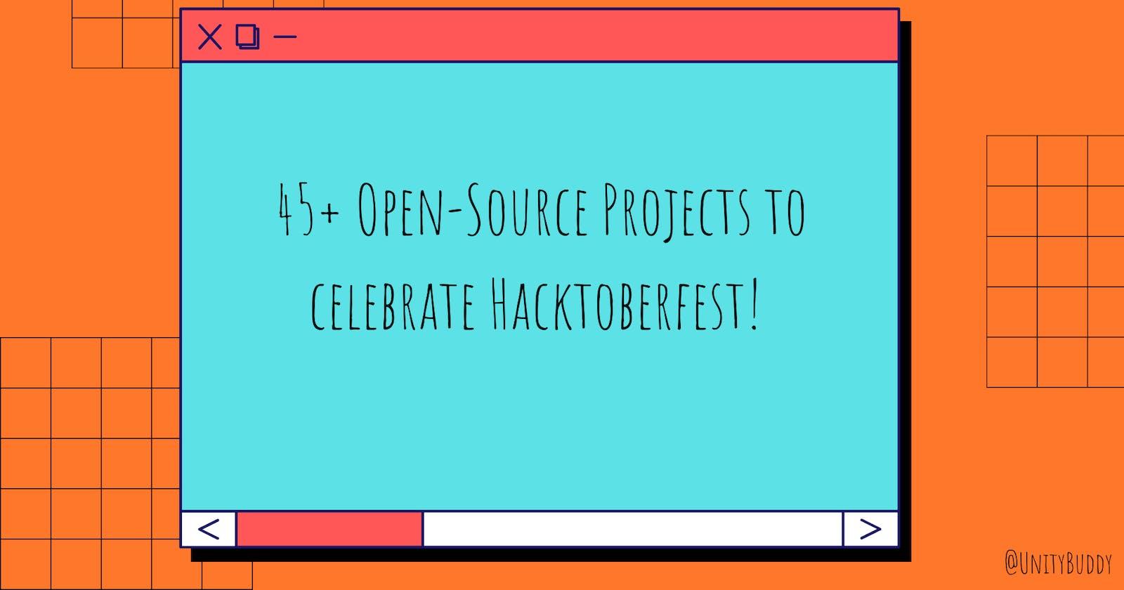 45+ Open-Source Projects to celebrate Hacktoberfest! 🎉