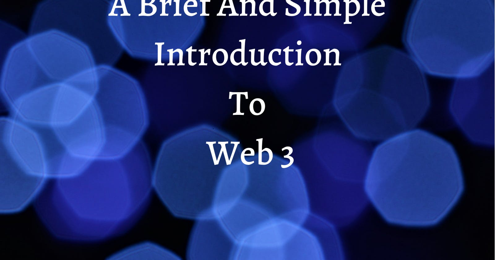 What is Web3?
