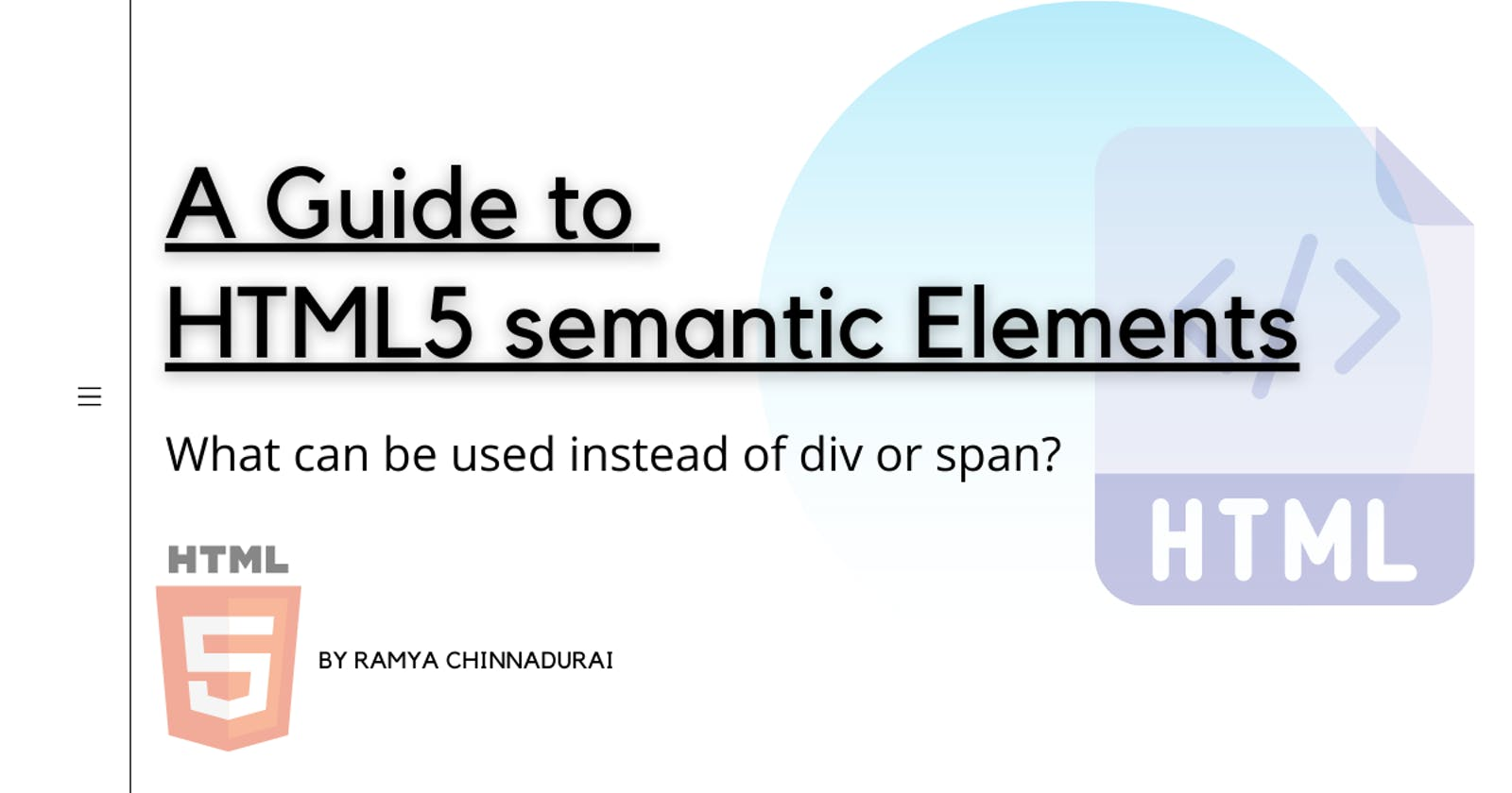 A guide to HTML5 semantic Elements