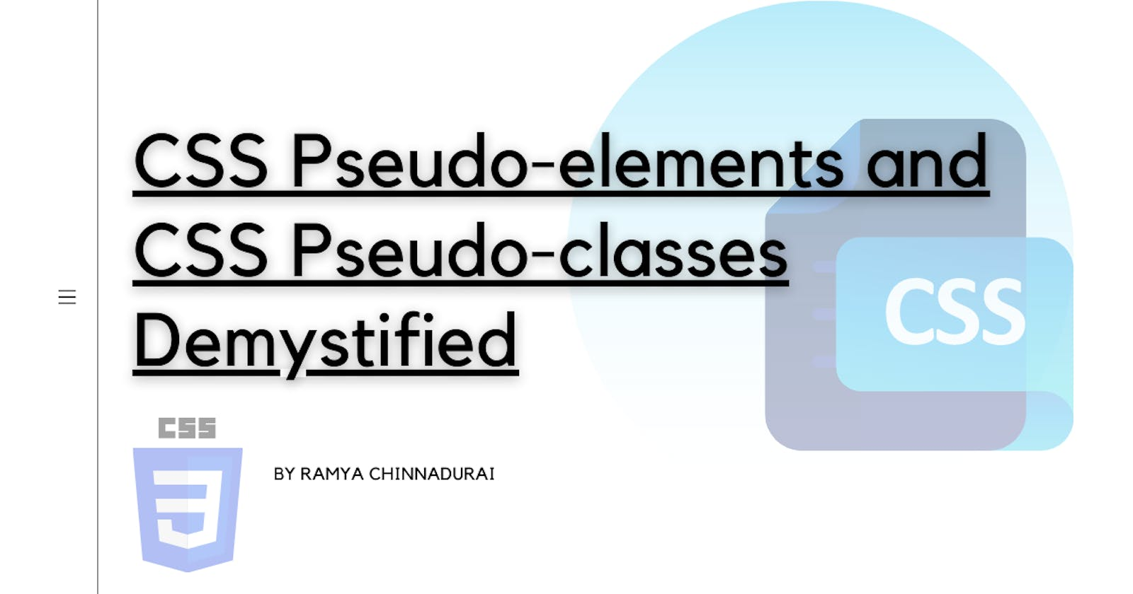 CSS Pseudo-elements and CSS Pseudo-classes Demystified