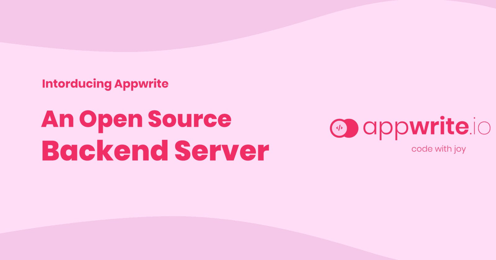 Introduction To Appwrite: The Open-Source Firebase Alternative That Is Easy to Self-Host 🚀
