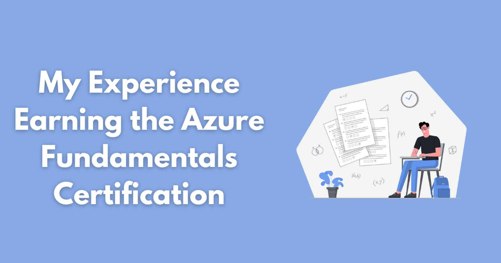 Why I Got the Azure Fundamentals Certification