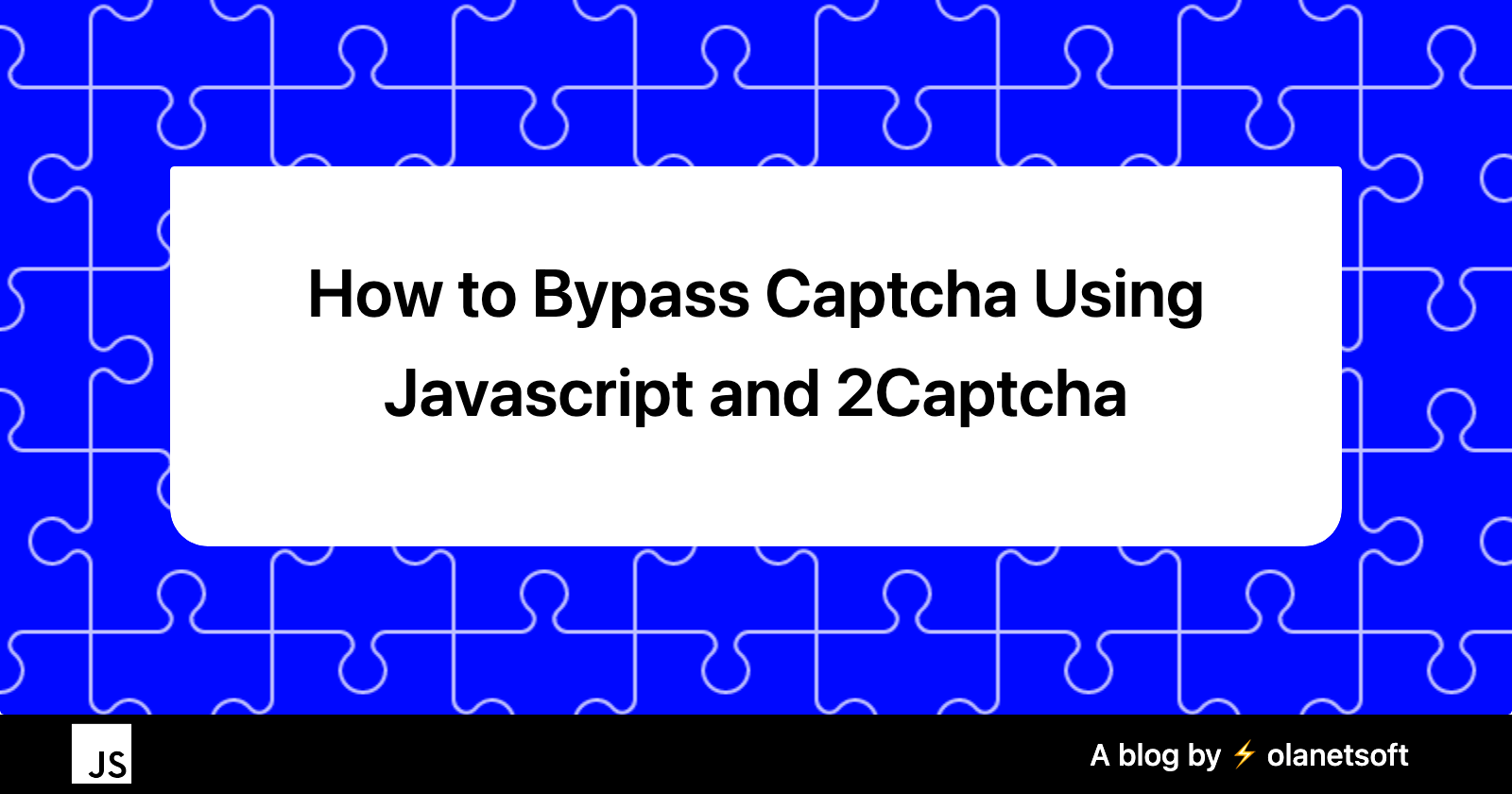 How to Bypass Captcha Using Javascript and 2Captcha