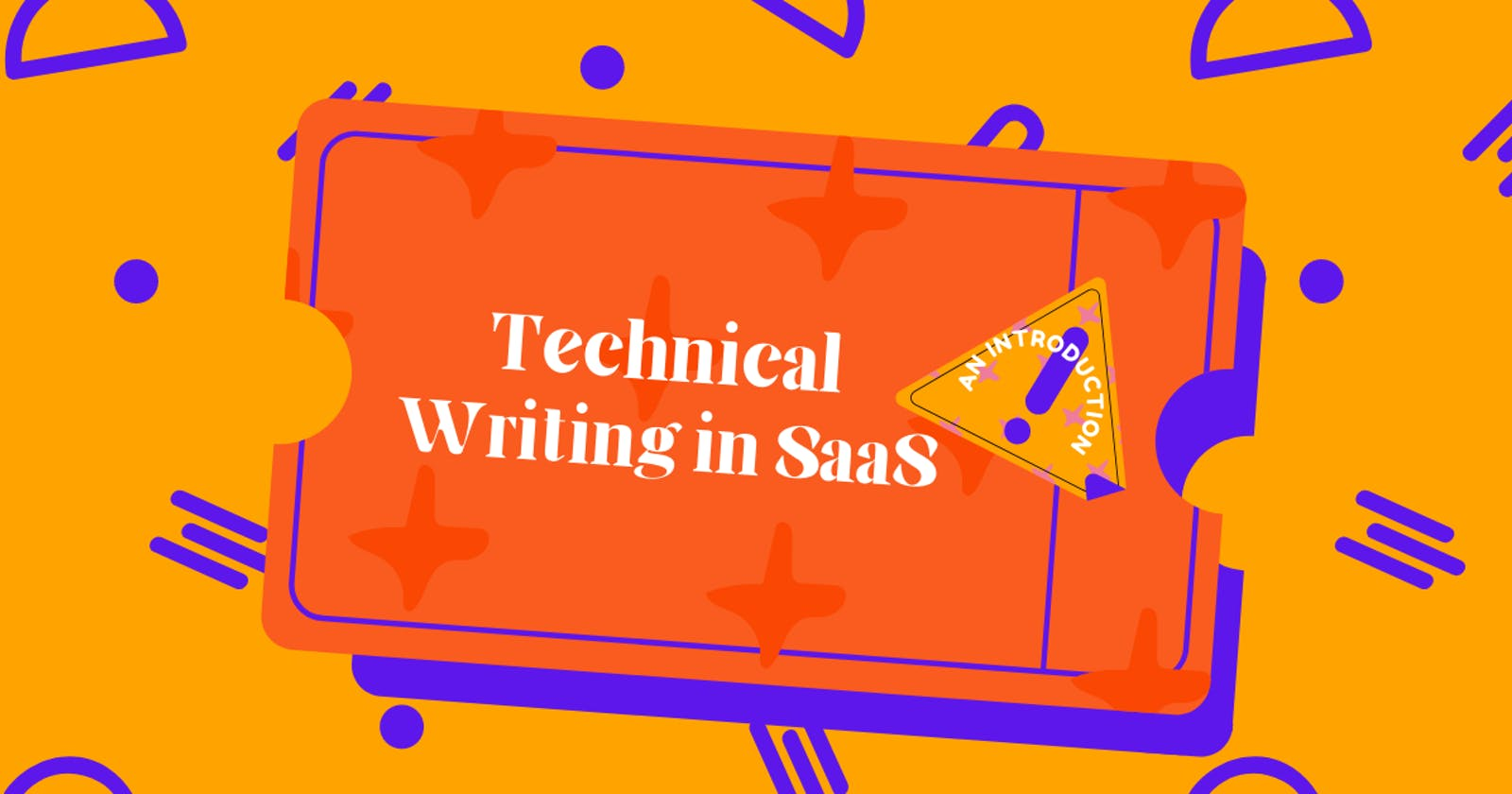 Technical Writing in SaaS - An Introduction