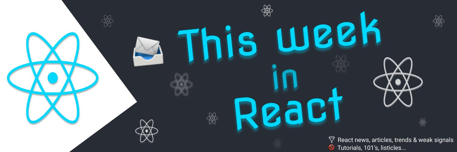 This Week In React newsletter banner