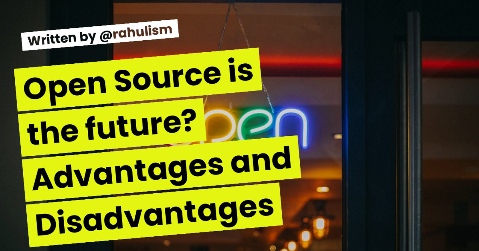 Open Source is the future? Advantages and Disadvantages