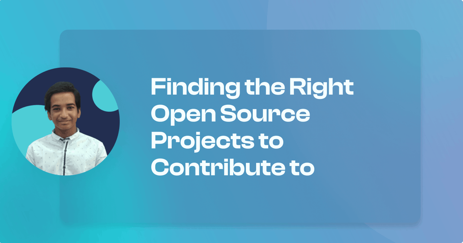 Finding the Right Open Source Projects to Contribute to