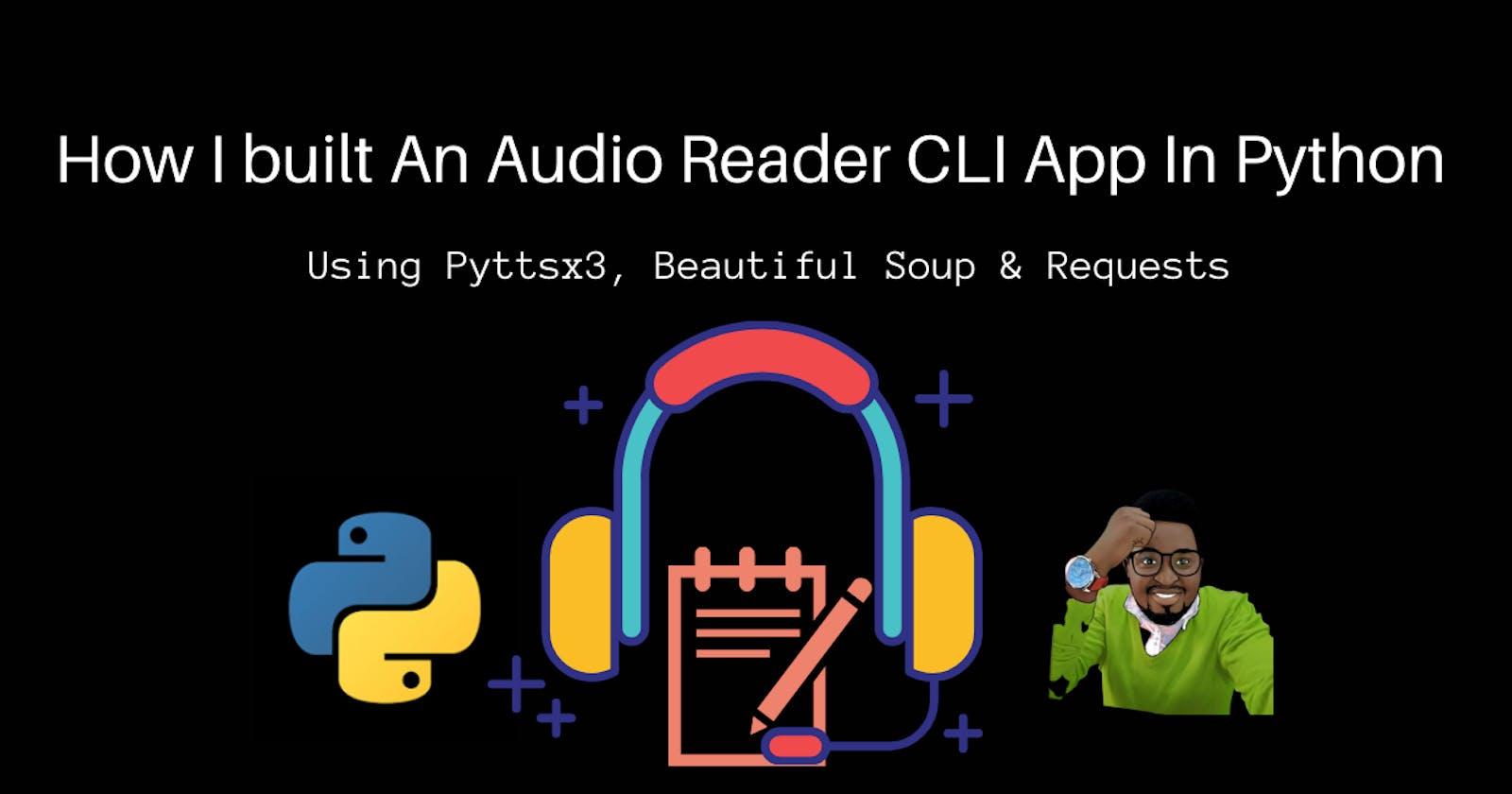 How I built An Audio Reader CLI App In Python