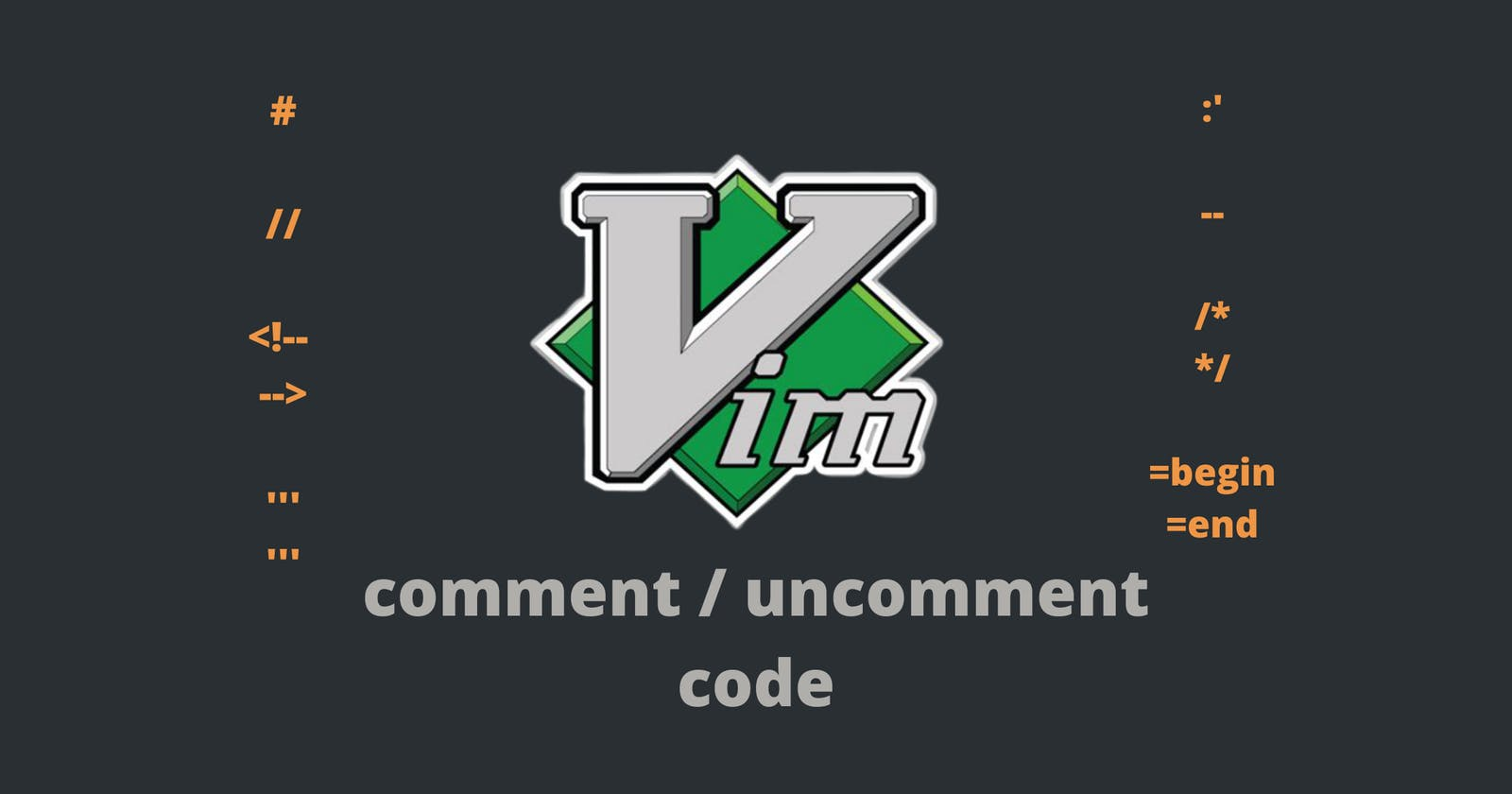 Comment/Uncomment Code: Vim for Programmers