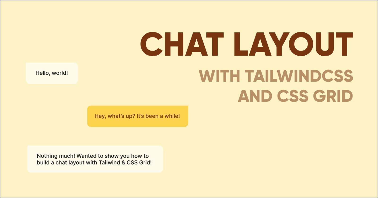 How to Create a Chat Layout with TailwindCSS and CSS Grid