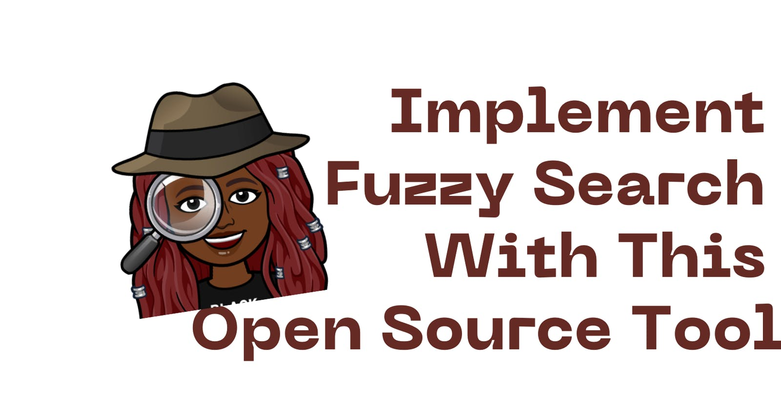Implement Fuzzy Search with this Open Source Tool