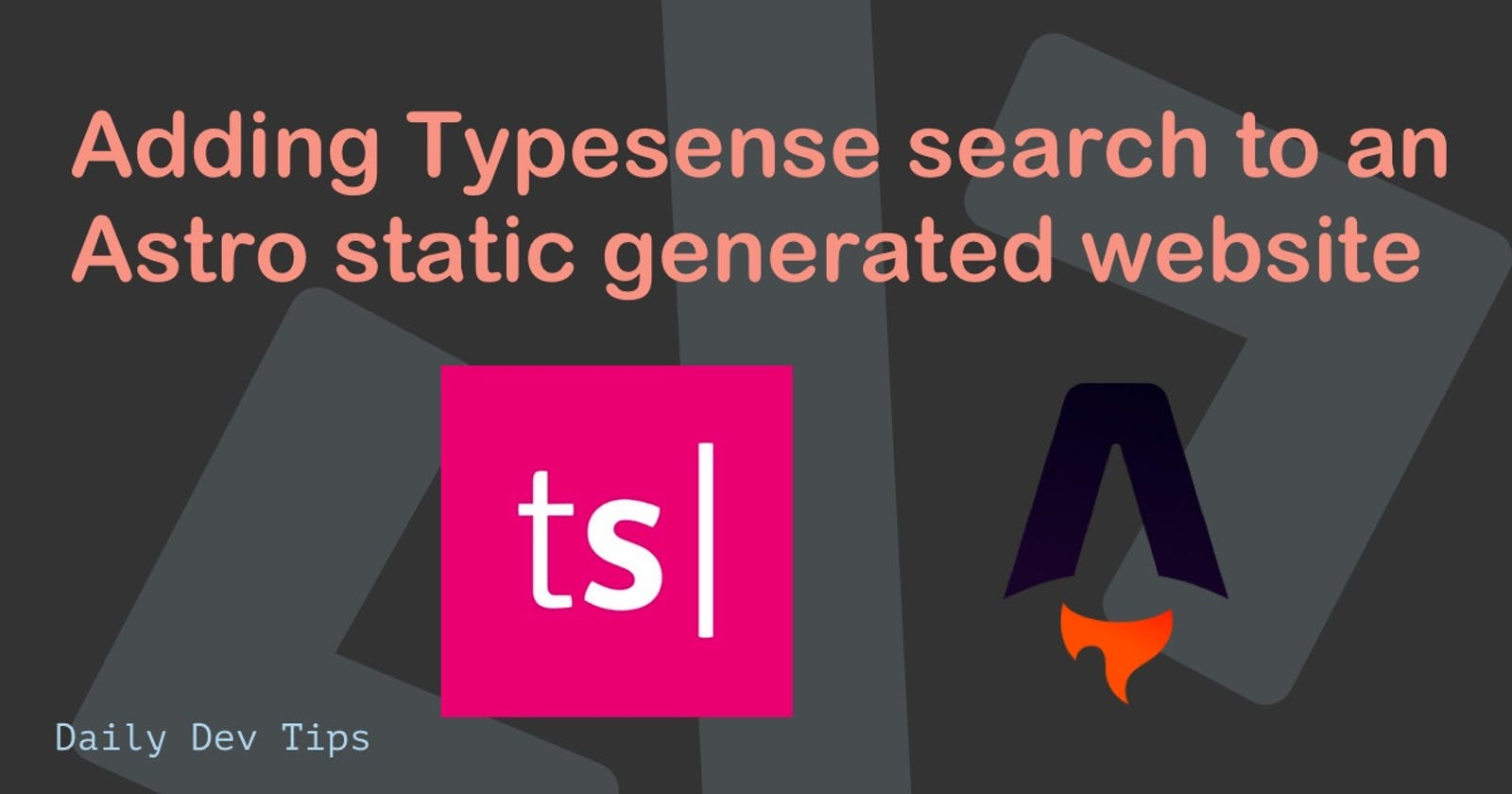 Adding Typesense search to an Astro static generated website