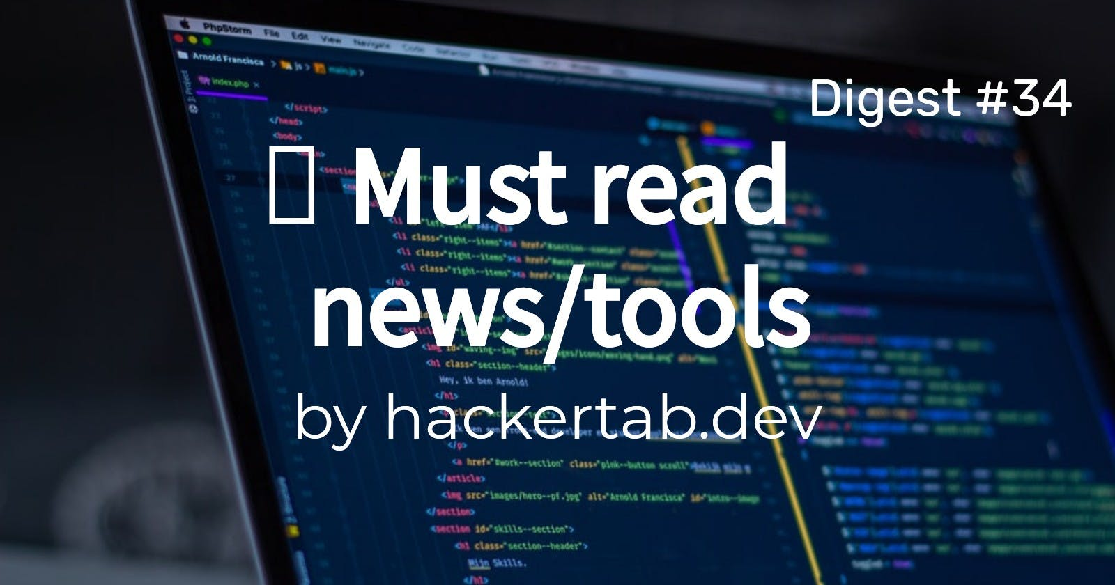 🔥 Trending News, Repos and Products of the day - Digest #34