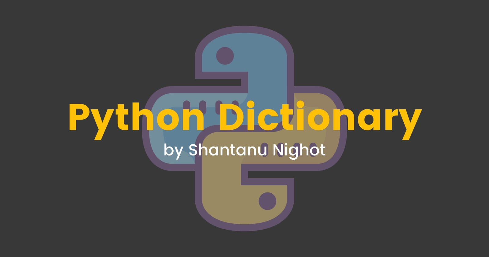 All about python dictionary.