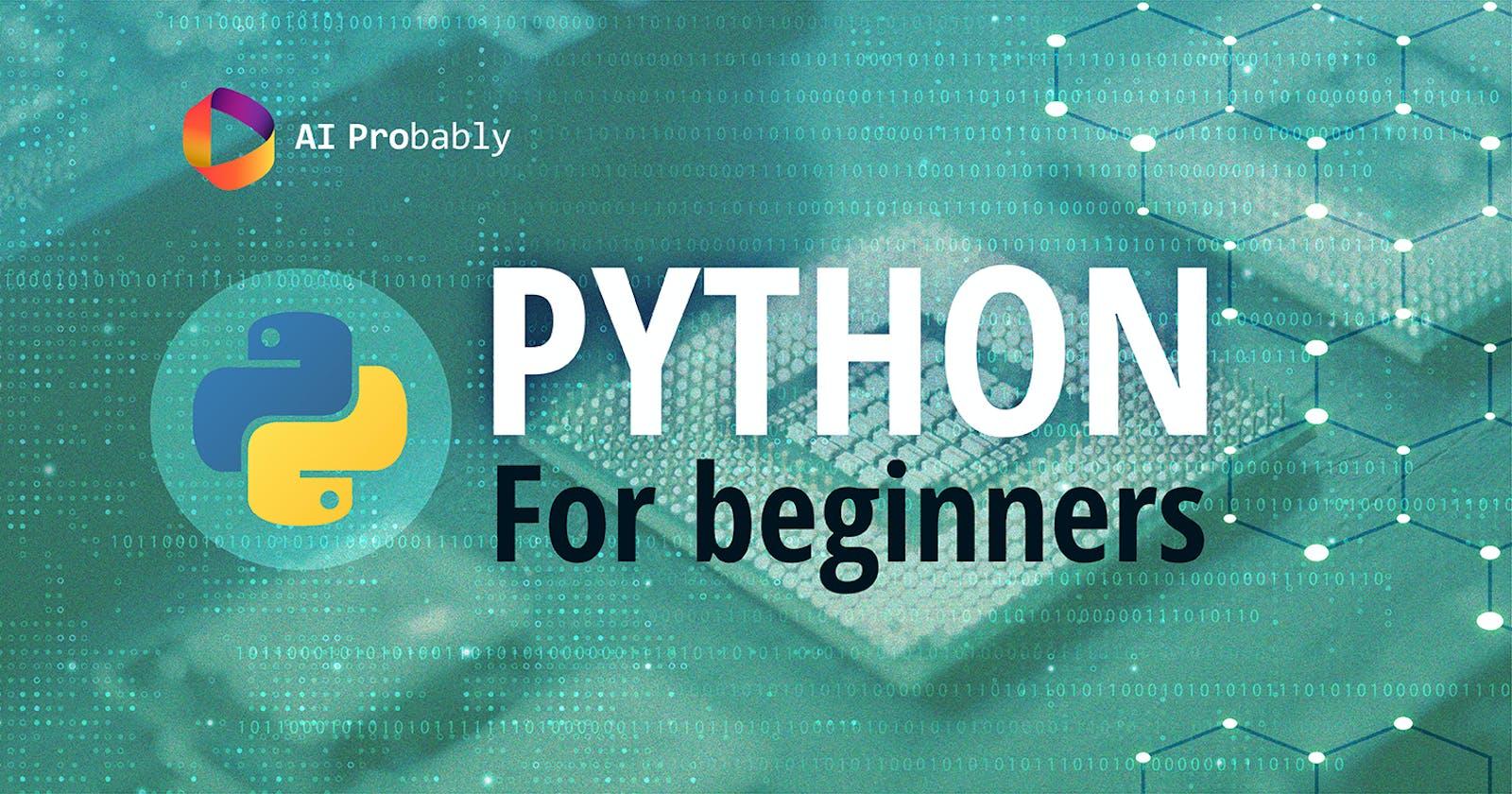 Python for Beginners!