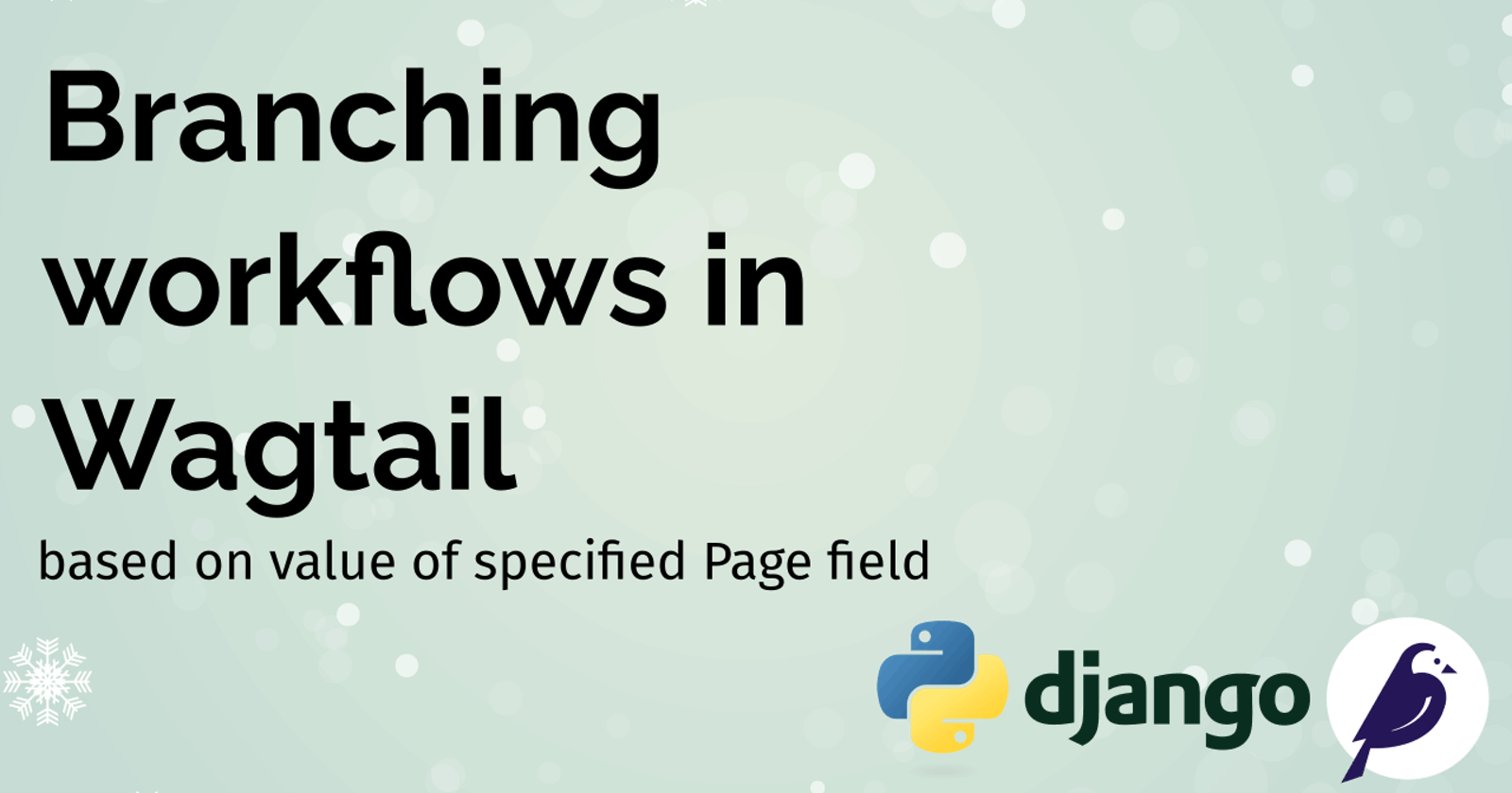Branching workflows in Wagtail
