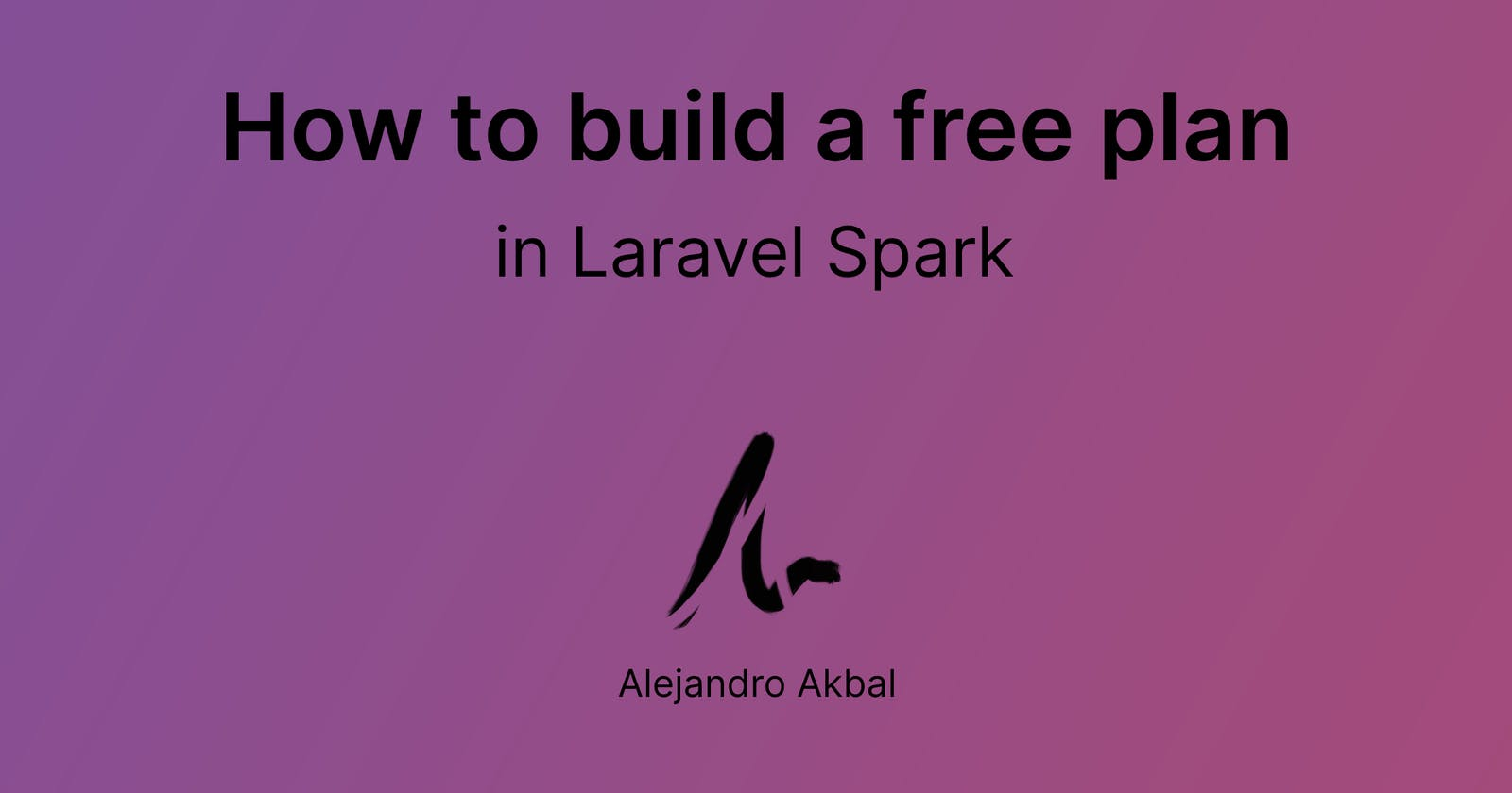 How to build a free plan in Laravel Spark