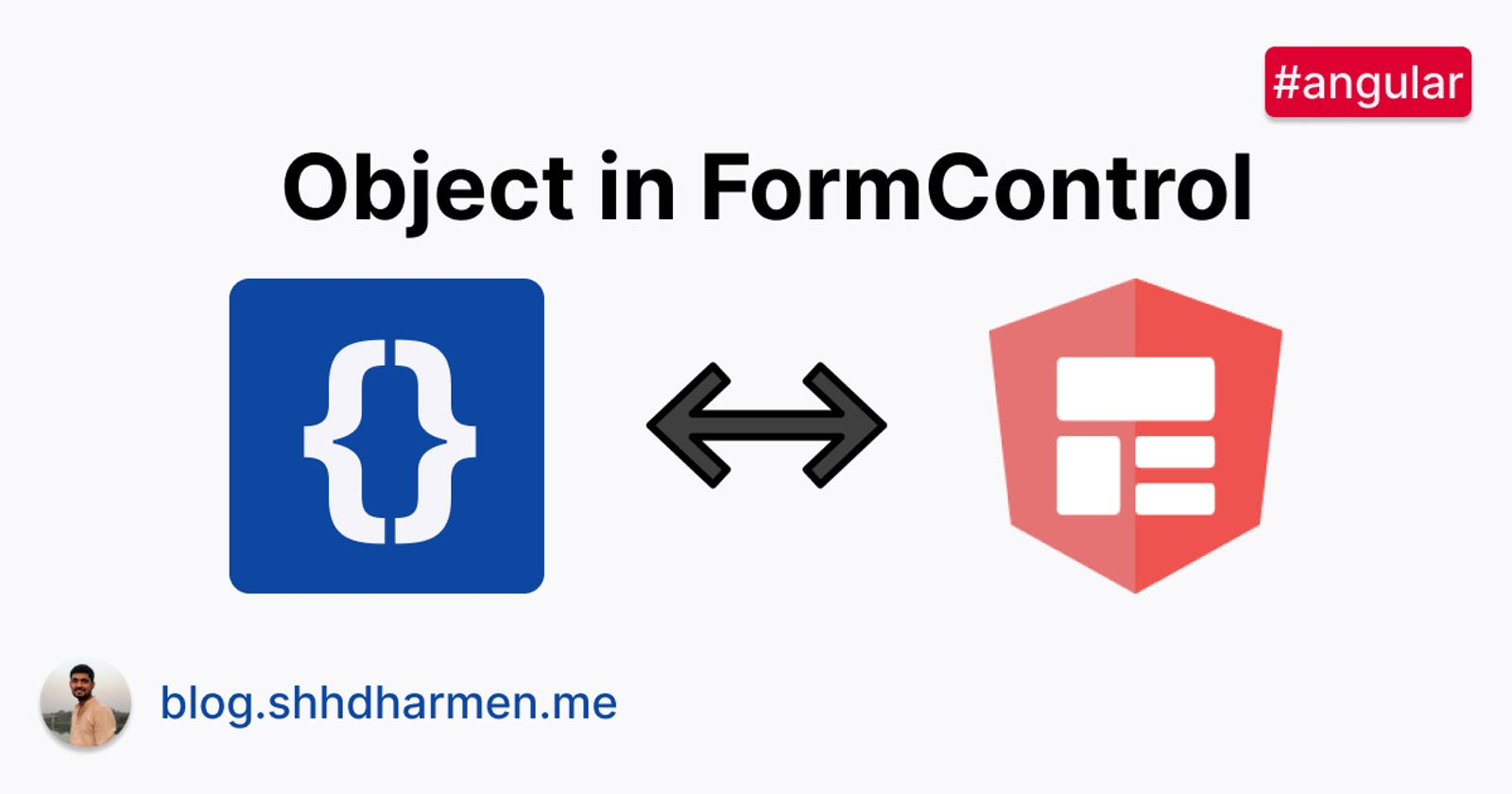 How to manage object in Angular FormControl