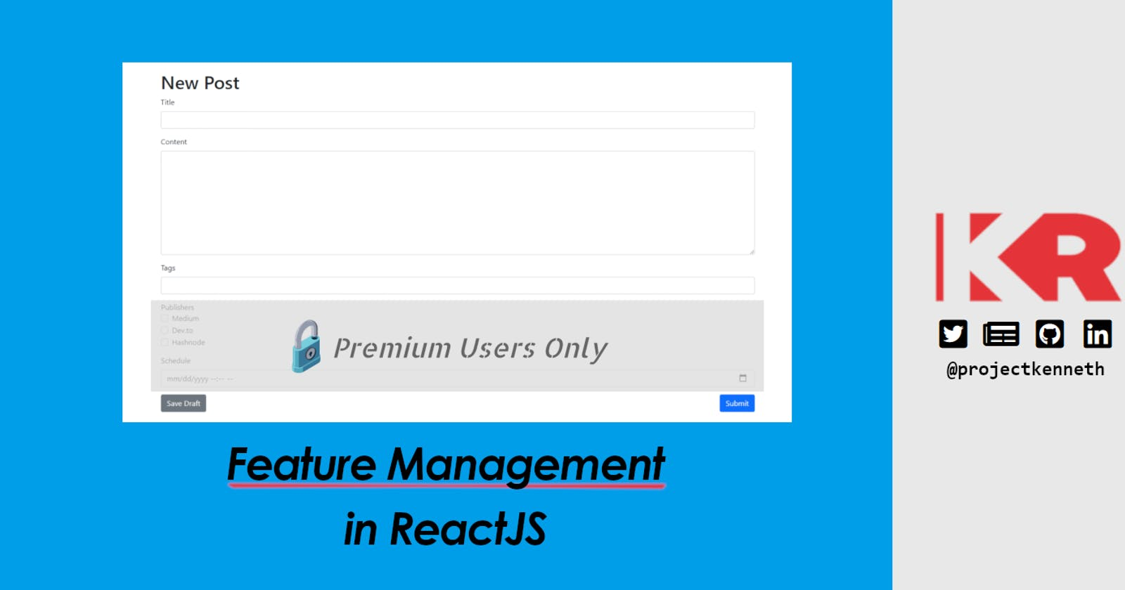 Feature Management in ReactJS