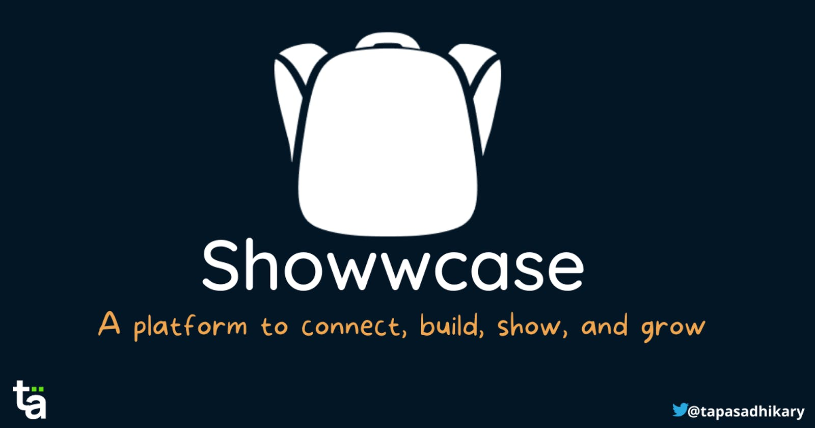 Let's Showwcase - A platform to connect, build, show, and grow