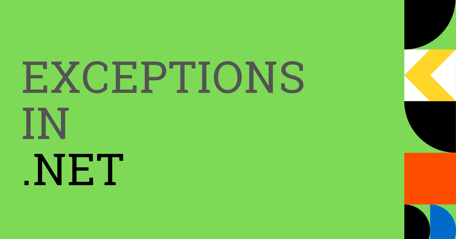 Exceptions in .NET ✨
