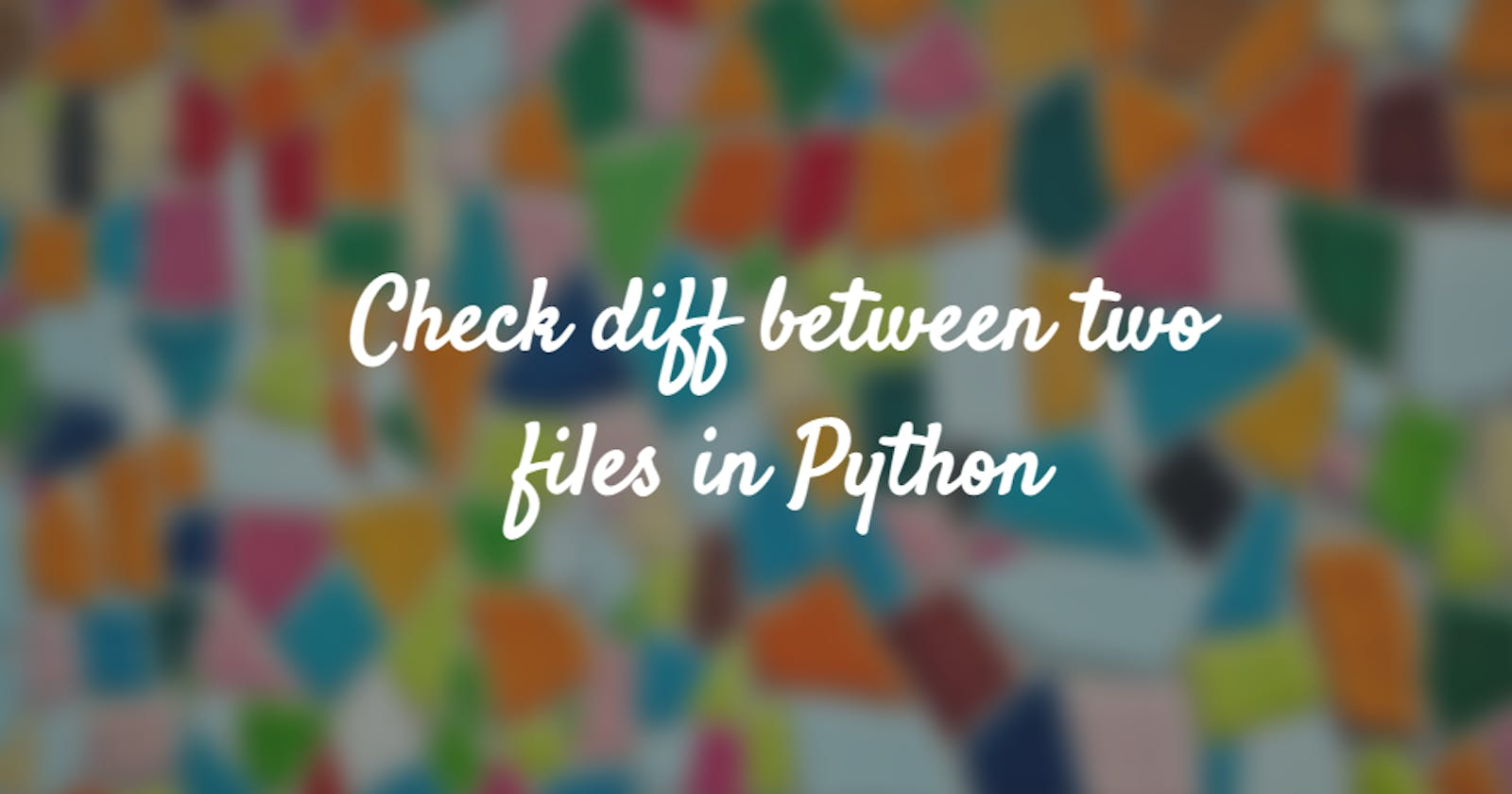 Check diff between two files in Python