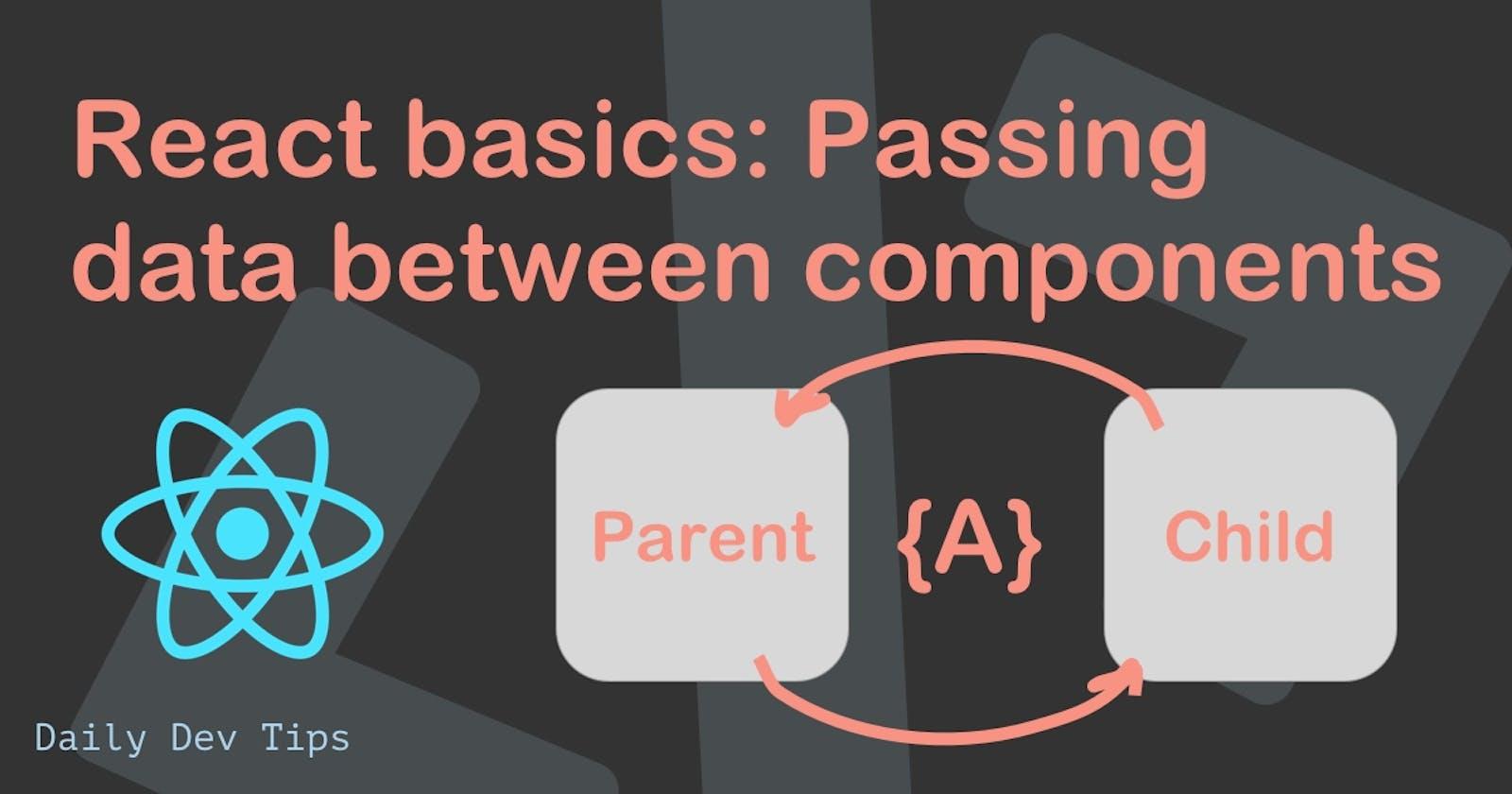 React basics: Passing data between components