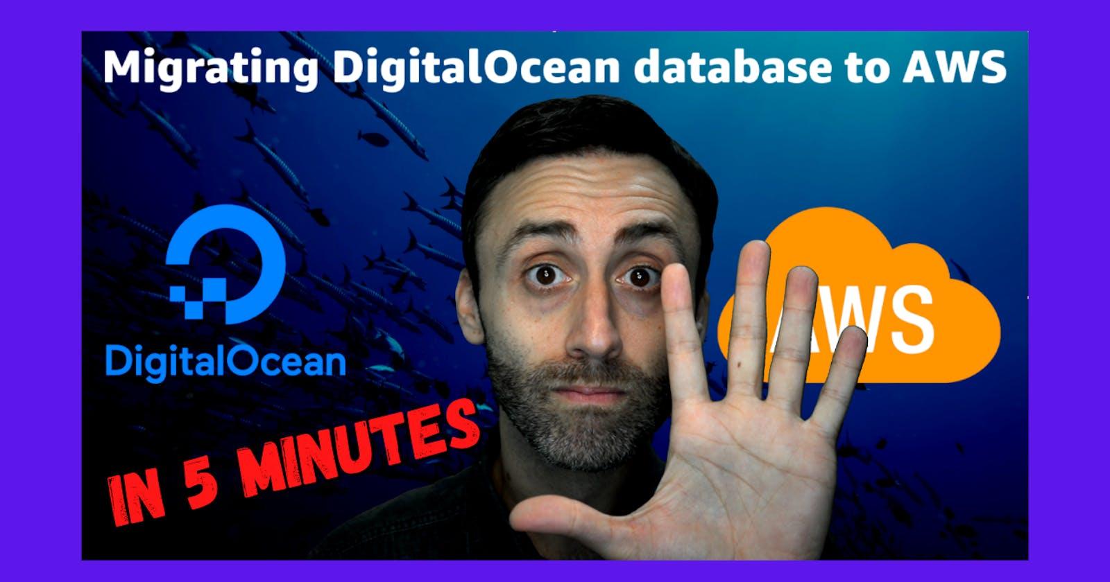 Migrating DigitalOcean database to AWS