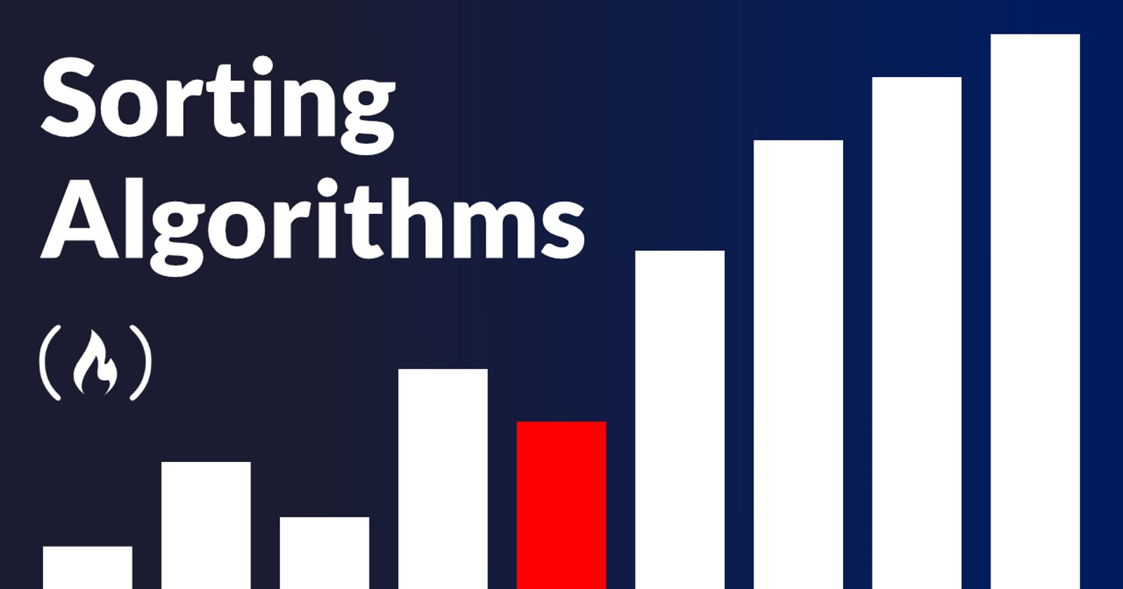 Sorting Algorithms and it's Time Complexities - Simplified !